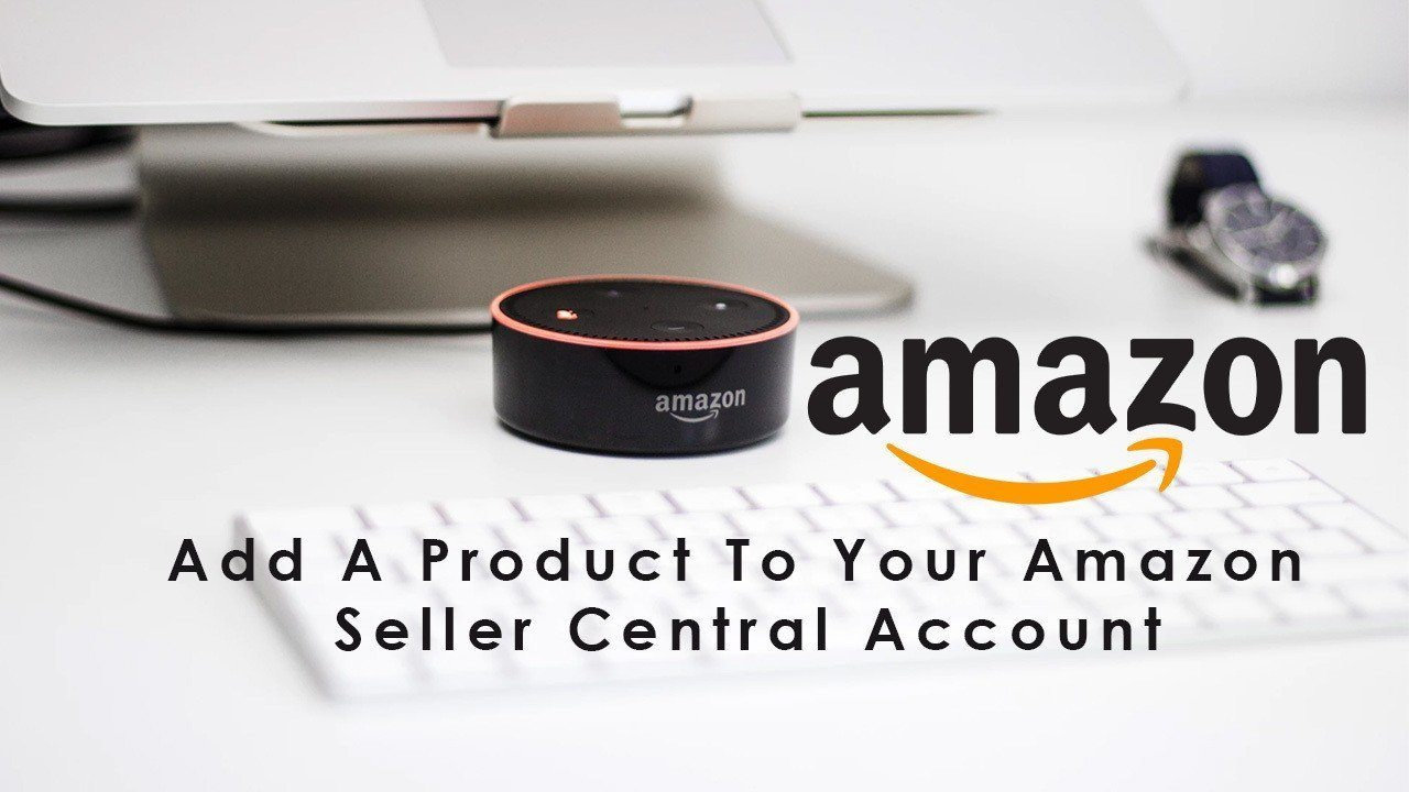 add a product in amazon seller acount