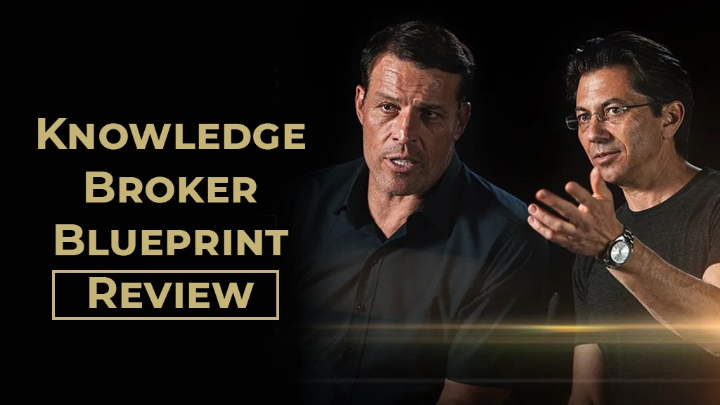 Knowledge Broker Blueprint Review - Tony Robbins Mastermind